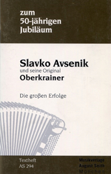 Slika Pesmarica Zum 50-jährigen Jubilaum - Slavko Avsenik und seine Original Oberkrainer - Die großen Erfolge