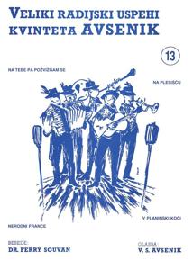 Picture of Big radio hits of the Avsenik Quintet nr. 13