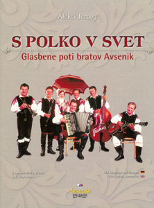 Picture of Into the World with Polka – The Music Paths of the Avsenik Brothers