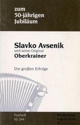 Bild von Textbuch Zum 50-jährigen Jubilaum - Slavko Avsenik und seine Original Oberkrainer - Die großen Erfolge