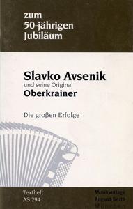 Picture of Pesmarica Zum 50-jährigen Jubilaum - Slavko Avsenik und seine Original Oberkrainer - Die großen Erfolge