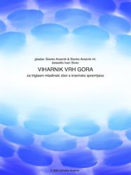 Slika VIHARNIK VRH GORA - za 3 glasni mladinski zbor s klavirjem