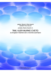 Picture of Tam, kjer murke cveto - for juvenile choir and piano